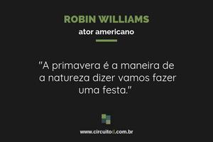 Frases sobre a natureza de Robin Williams