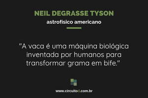 Frase sobre vaca de Neil deGrasse Tyson
