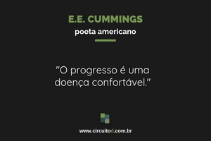 Frase de E.E. Cummings sobre progresso