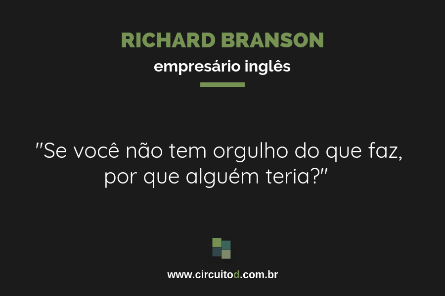 Frase de Richard Branson sobre trabalho