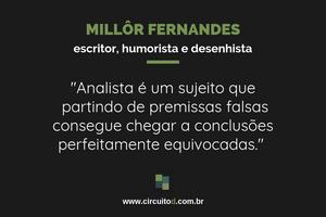 Frases sobre profissões de Millôr Fernandes