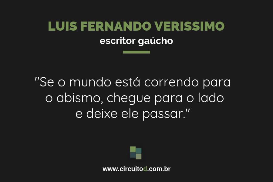 Frases sobre o mundo de Luis Fernando Verissimo