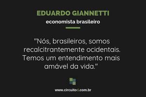 Frases sobre brasileiros de Eduardo Giannetti