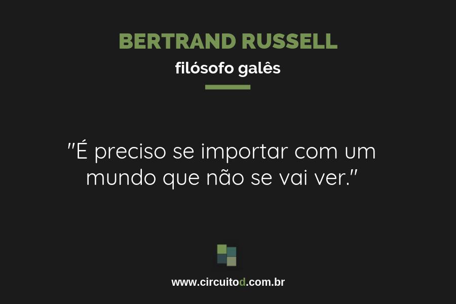 Frase sobre o futuro de Bertrand Russell