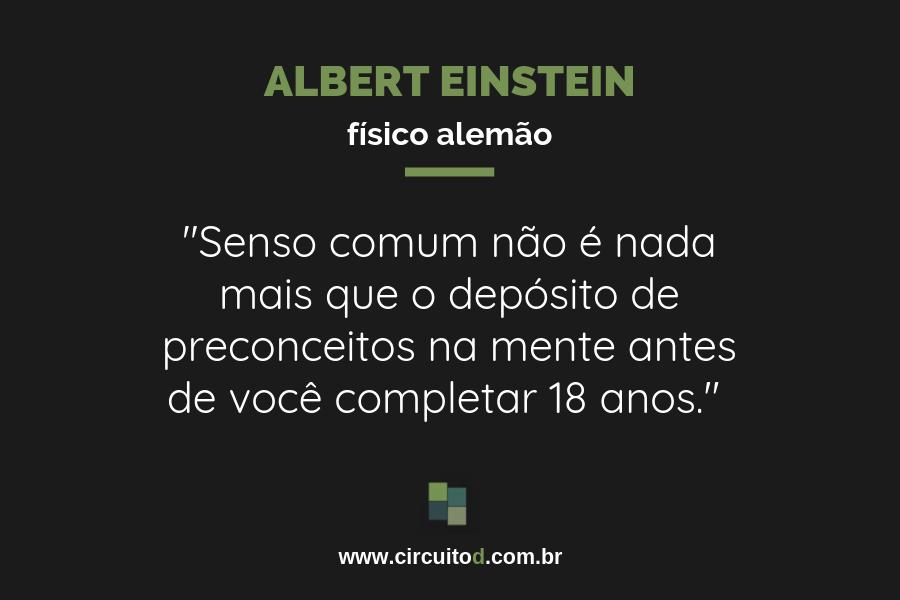Frase de Albert Einstein sobre senso comum