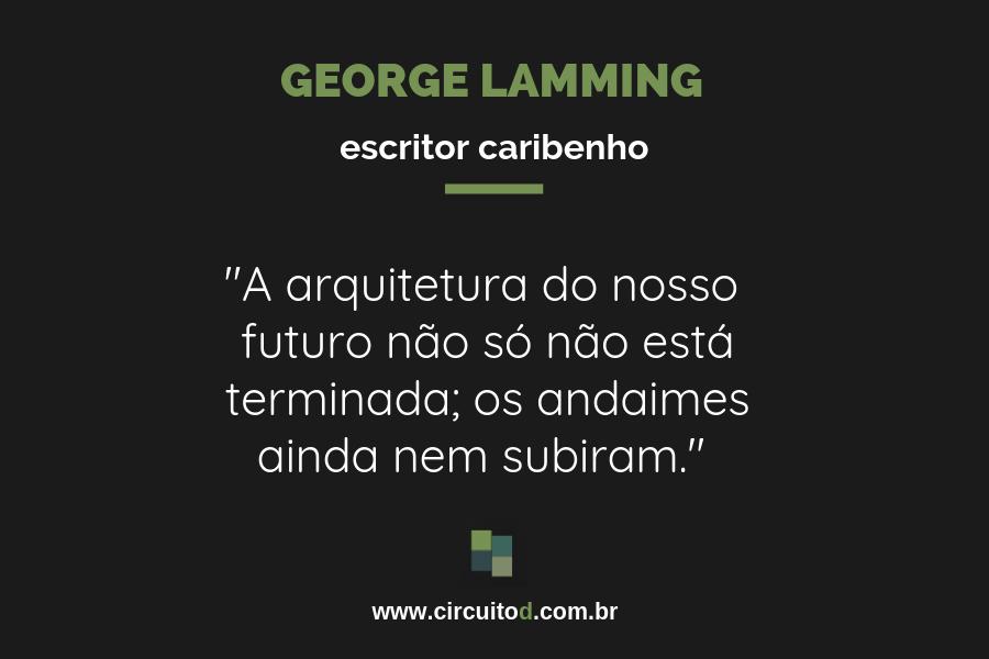 Frase de George Lamming sobre futuro