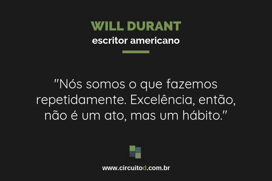 Frase sobre excelência de Will Durant