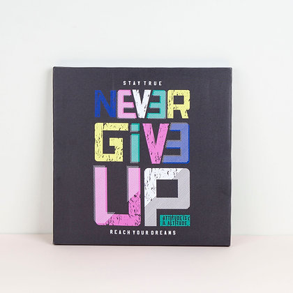 Tranh Canvas Black Never Give Up