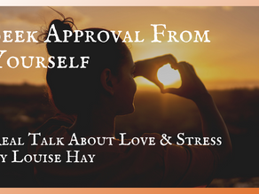 Seek Approval From Yourself, Not Others