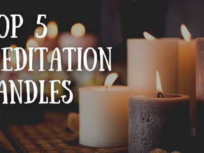 Top 5 Meditation Candles for the Law of Attraction