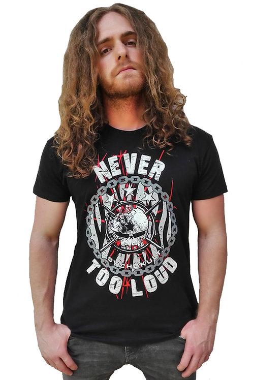 """Never Too Loud"" Gents T-Shirt"
