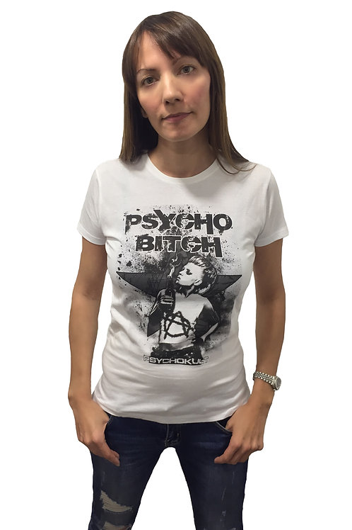 """Psycho Bitch"" Ladies T-Shirt"
