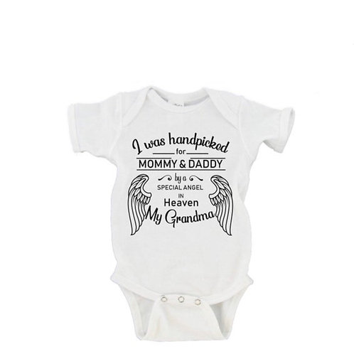 I Was Hand Picked For Mommy and Daddy Remembrance Onesie