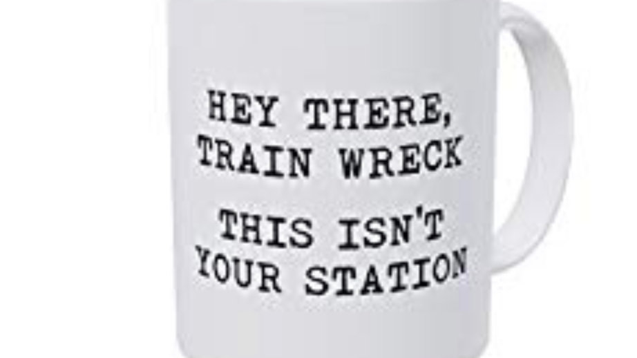 Hey There Train Wreck Coffee Mug