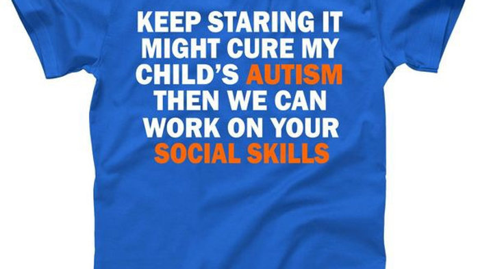 Keep Staring At My Childs Autism Statement Tee Autism Acceptance T-shirt