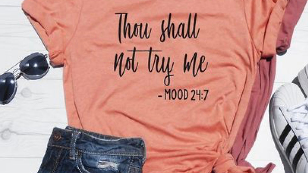 Thou Shall Not Try Me  Funny Statement T-shirts