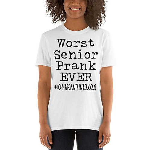 Worst Senior Prank Ever T-shirt  Graduation