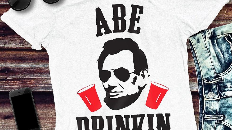ABE  Drinking Funny Patriotic  T-shirt