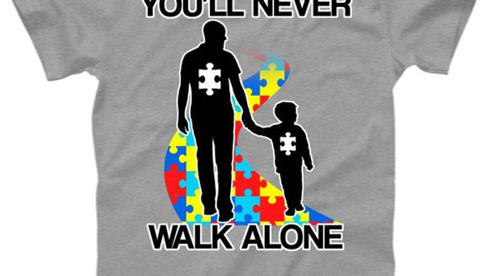 You Will Never Walk Alone T-shirt Autism Awareness Tee
