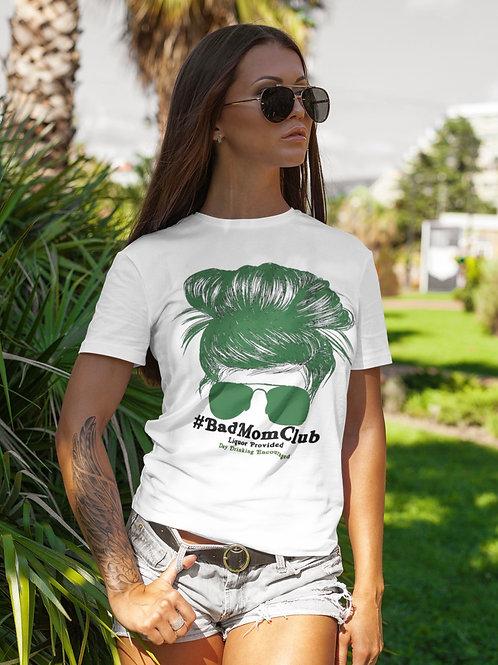 Bad Moms Club Funny White T-shirt