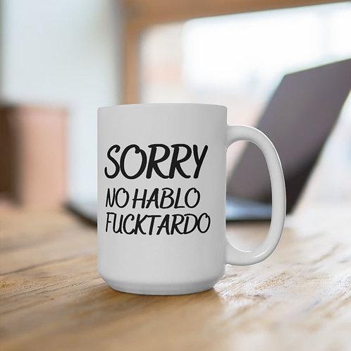 Sorry No Hablo Funny White Mug