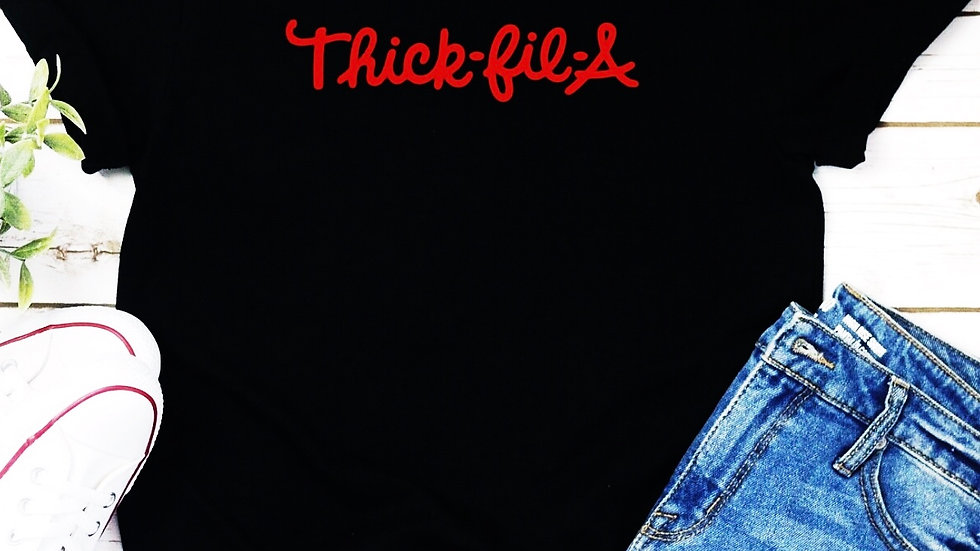 Thick-Fil-A T-shirt Funny Tee