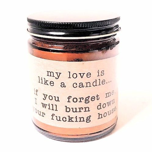 My Love Is Like This Candle Rx Therapy Candle