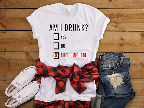 Am I Drunk Check Yes Or No Funny T-shirt