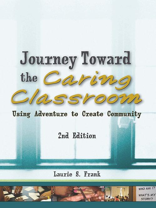 Journey Toward the Caring Classroom