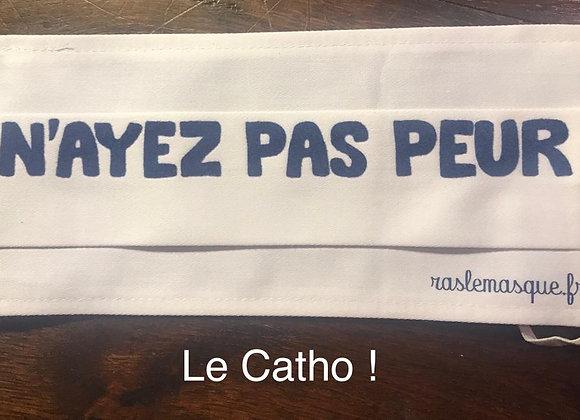 Masque N'AYEZ PAS PEUR Blanc