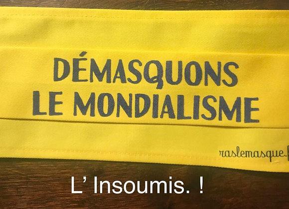 Masque DEMASQUONS LE MONDIALISME