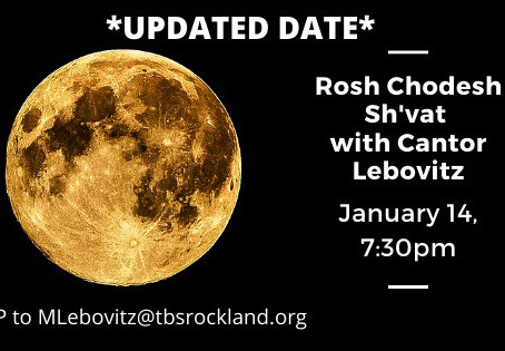 Rosh Chodesh Jan. 14th at 7:30PM