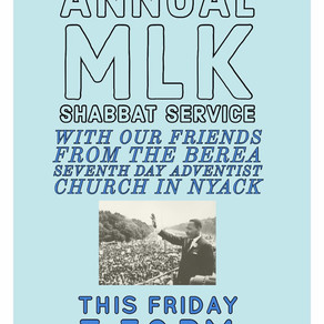 JOIN US FOR A SPECIAL MLK SHABBAT SERVICE on Friday January 22 at 7:30 PM