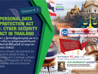 PERSONAL DATA PROTECTION ACT & CYBER SECURITY ACT IN THAILAND SEASON #3