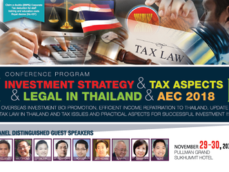 INVESTMENT STRATEGY & TAX ASPECTS & LEGAL IN THAILAND & AEC 2018