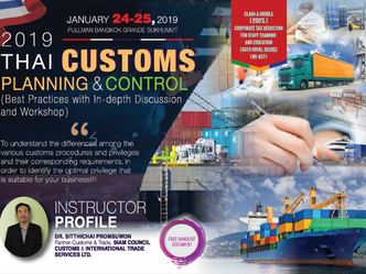 2019 THAI CUSTOMS PLANNING & CONTROL (BEST PRACTICES WITH IN-DEPTH DISCUSSION AND WORKSHOP)