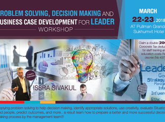 PROBLEM SOLVING, DECISION MAKING AND BUSINESS CASE DEVELOPMENT FOR LEADER WORKSHOP