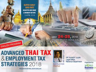 ADVANCED THAI TAX & EMPLOYMENT TAX STRATEGIES 2018 (ENGLISH PROGRAM)