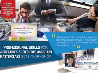 PROFESSIONAL SKILLS FOR SECRETARIES AND EXECUTIVE ASSISTANT MASTERCLASS 2018 WORKSHOP