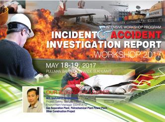 INCIDENT & ACCIDENT INVESTIGATION REPORT WORKSHOP 2017