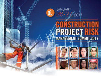 CONSTRUCTION PROJECT RISK MANAGEMENT SUMMIT 2017