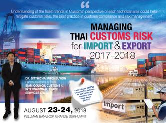 MANAGING THAI CUSTOMS RISK FOR IMPORT & EXPORT 2017-2018