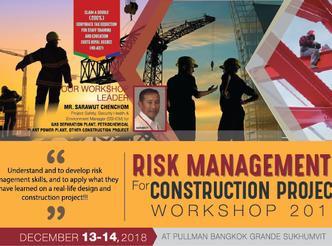 RISK MANAGEMENT FOR CONSTRUCTION PROJECT WORKSHOP