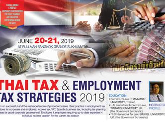 THAI TAX & EMPLOYMENT TAX STRATEGIES 2019