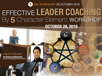 EFFECTIVE LEADER COACHING BY 5 CHARACTER ELEMENT WORKSHOP