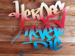 Heroes Never Die