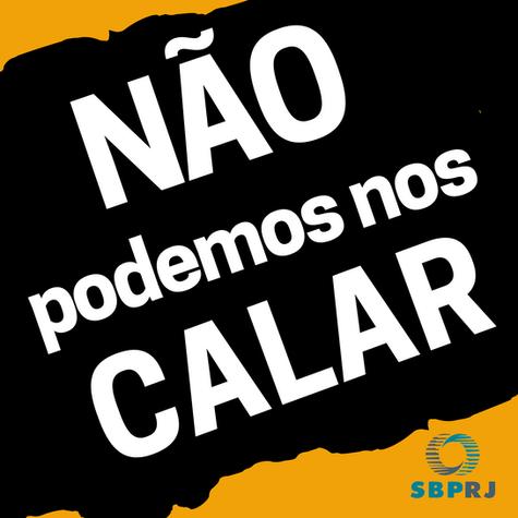 """Carta da SBPRJ: """"Não podemos nos calar"""""""