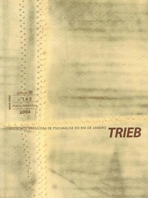 Trieb 2004 nº1 e nº2