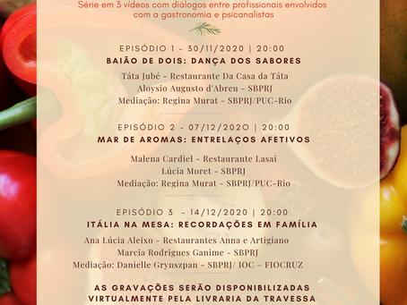 """Série """"SABORES, AROMAS e RECORDAÇÕES"""""""