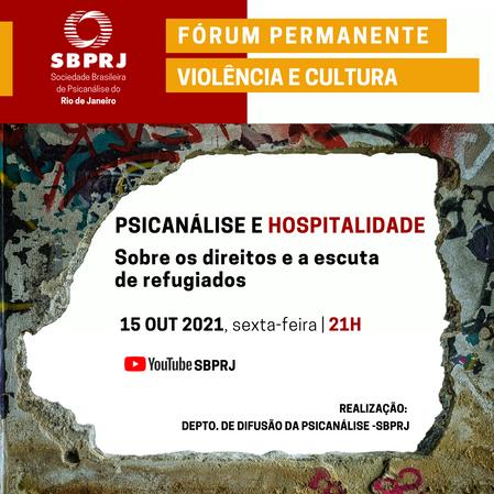"""Fórum Permanente Violência e Cultura: """"PSICANÁLISE E HOSPITALIDADE"""""""